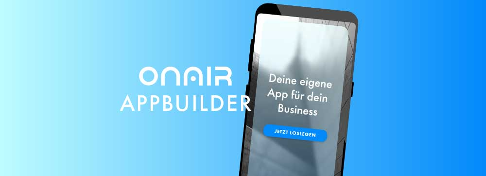 ON AIR Appbuilder - Eigene app erstellen