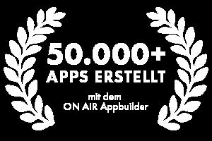 ON AIR Appbuilder - 50.000 Apps erstellt mit dem Appbuilder